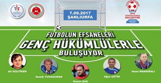 Yıldız Futbolcular Urfa'ya Geliyor