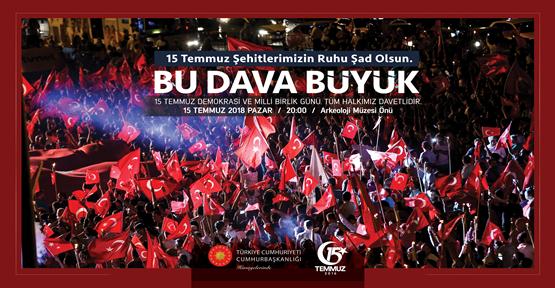 15 Temmuz Demokrasi Zaferi Şehitlerini Anma Programı