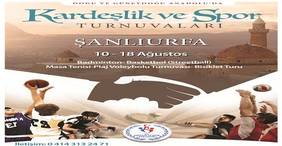 Kardeşlik Ve Spor Turnuvaları Şanlıurfa'da Başlıyor