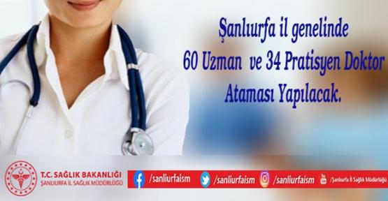 Şanlıurfa'ya 60 Uzman Ve 34 Pratisyen Doktorun Ataması Yapılacak