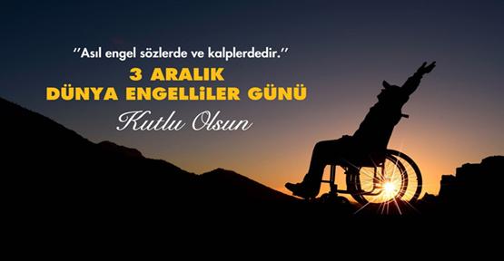 Başkan Kuş'tan 3 Aralık Dünya Engelliler Günü Mesajı.
