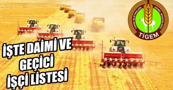 Ceylanpınar TİGEM'de geçici ve daimi işçi sonuçları açıklandı