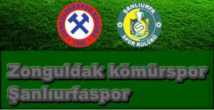 Zonguldak Kömürspor -Şanlıurfaspor