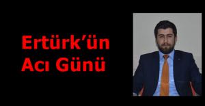 Ertürk'ün acı Günü