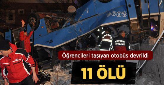 Üniversite otobüsü devrildi : 11 Ölü